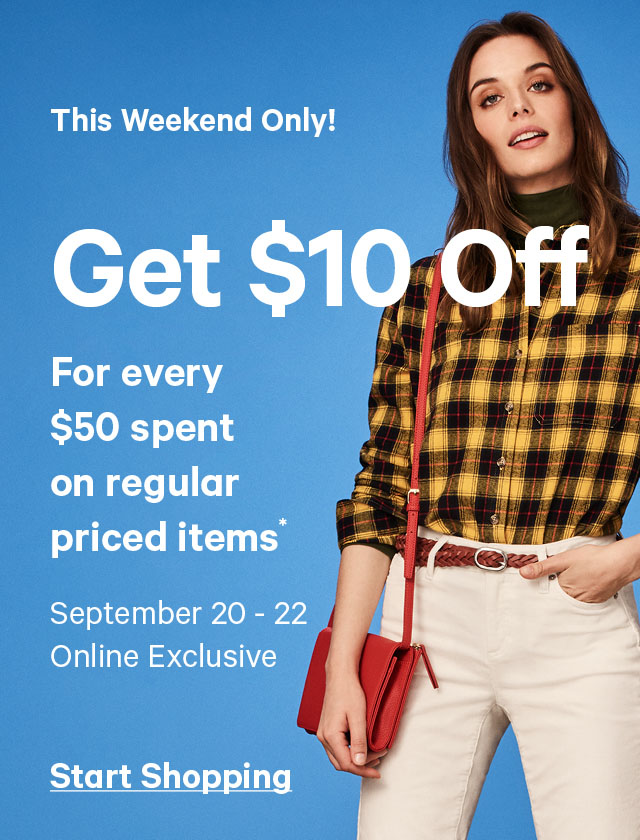 Get 10 dollars Off For every 50 dollars spent on regular priced items